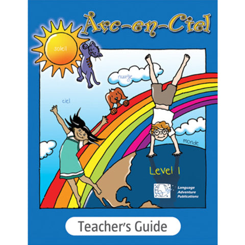 Arc-en-Ciel Teacher's Guide