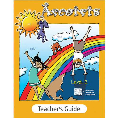 Arcoiris Level 2 – Teacher's Guide