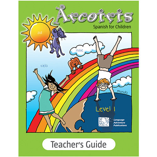 Arcoiris Level 1 – Teacher's Guide