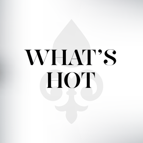 • • What's Hot This Month