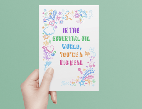 Essential Oil Greeting Cards - In The Essential Oil World, You're a Big Deal  | 5pk, 10pk, 25pk,50pk