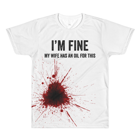 I'm Fine. My Wife has an Oil for This - Lightweight Unisex/ Men's Crew