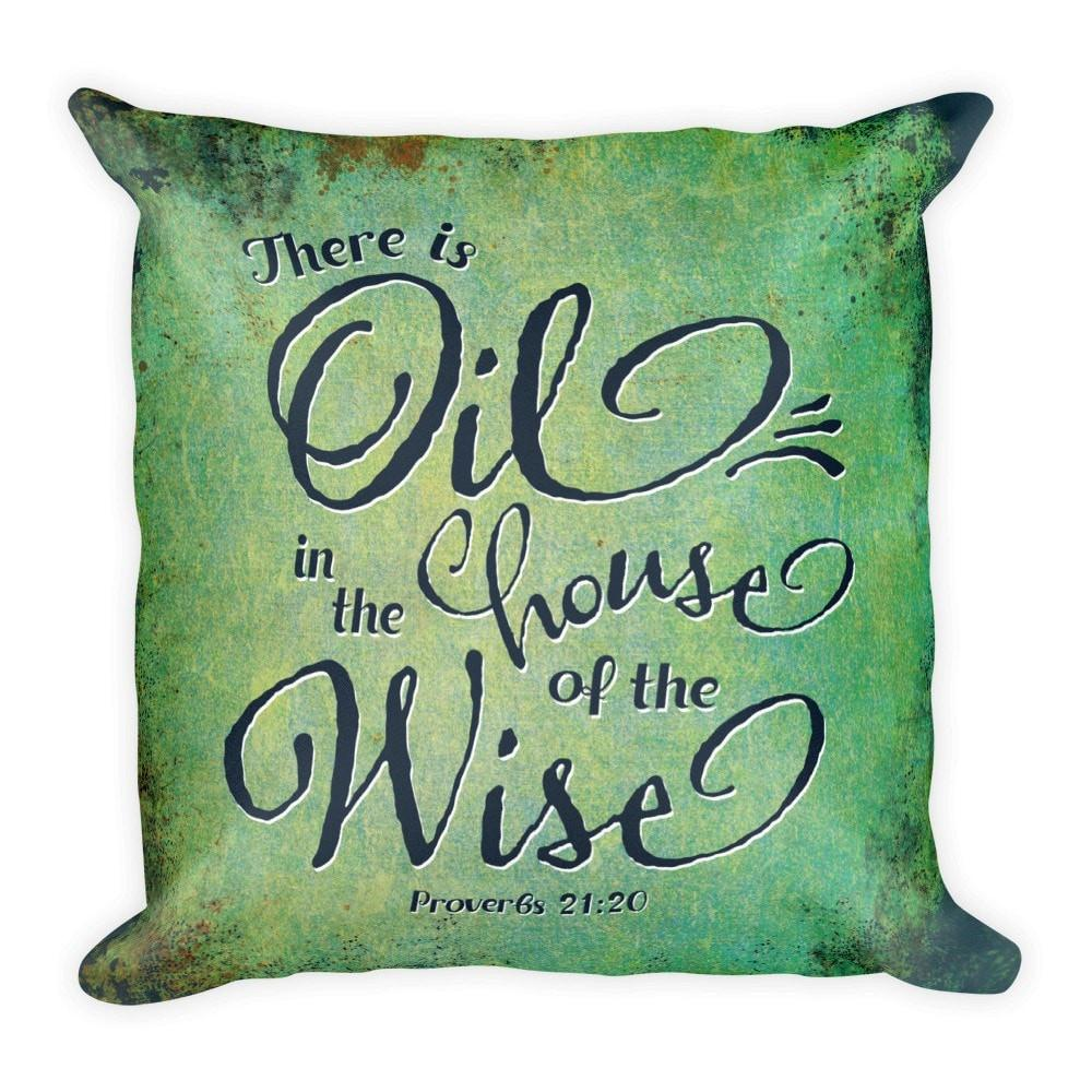 Throw Pillow - Proverbs 21:20 Essential Oil Style young living tshirts funny oil shirts popular oil shirts doterra tshirts convention shirts