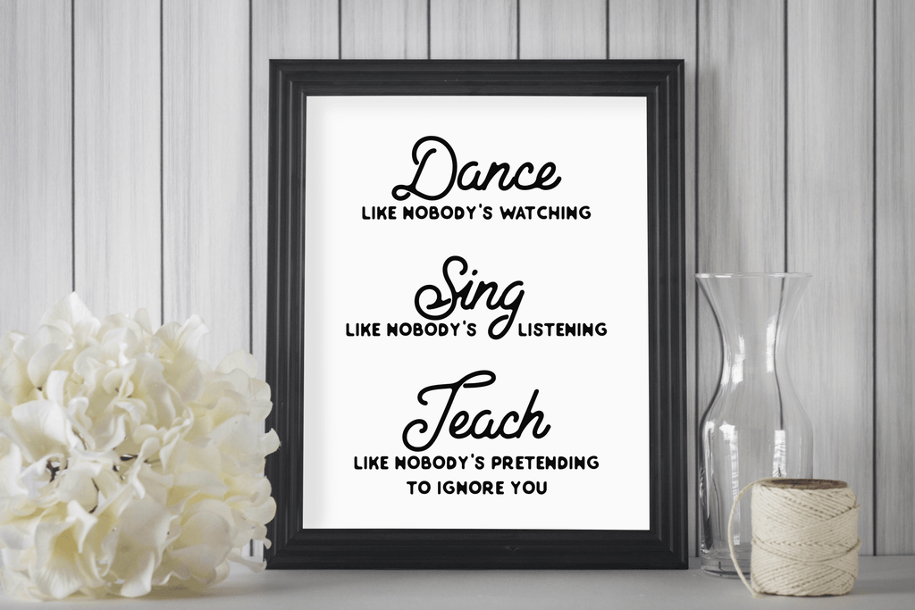 8 x 10 Print - Dance, Sing, Teach  (Digital Download) Essential Oil Style young living tshirts funny oil shirts popular oil shirts doterra tshirts convention shirts