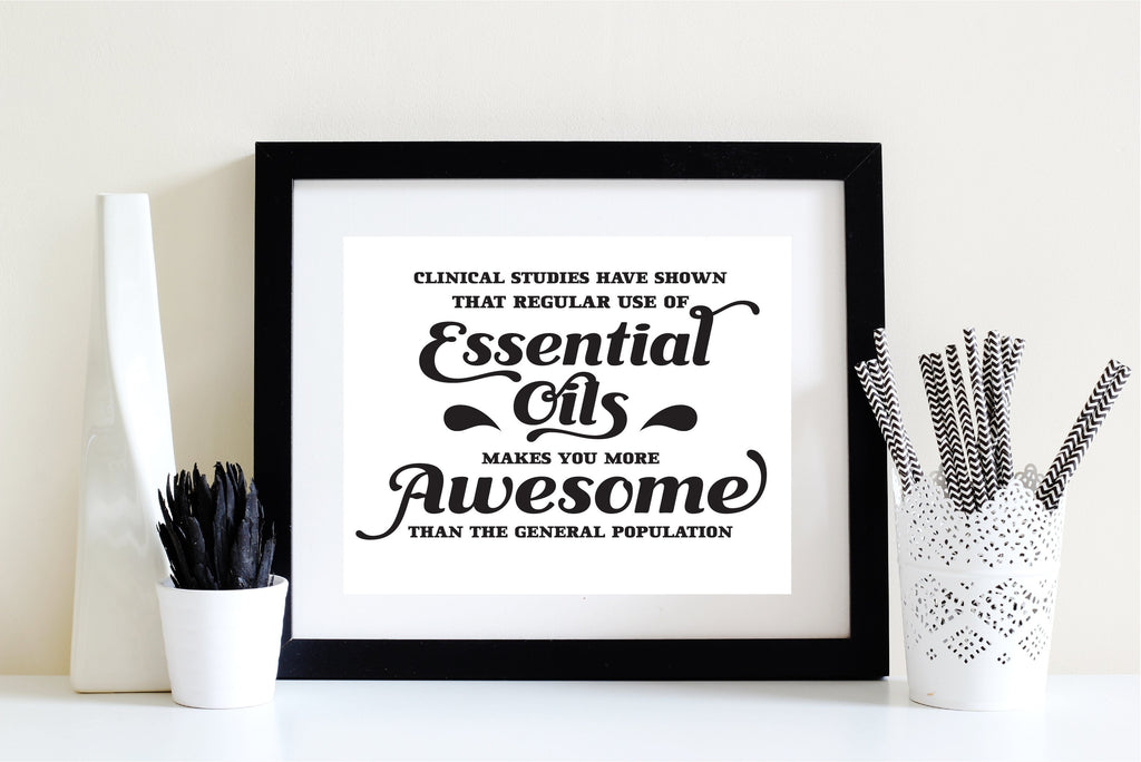 8 x 10 Print - Essential Oils makes you more Awesome (Digital Download) Essential Oil Style young living tshirts funny oil shirts popular oil shirts doterra tshirts convention shirts