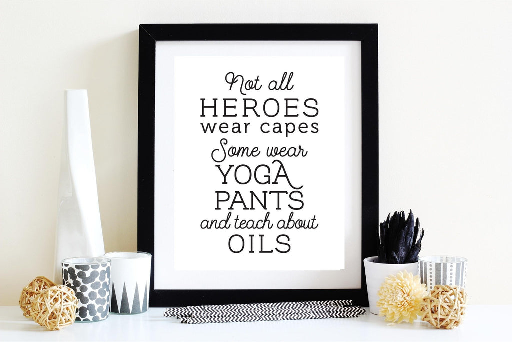 8 x 10 Print - Heroes (Digital Download) Essential Oil Style young living tshirts funny oil shirts popular oil shirts doterra tshirts convention shirts
