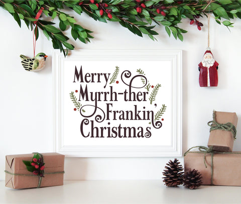 8 x 10 Print - Merry Myrrh-ther Frankin' Christmas (Digital Download)