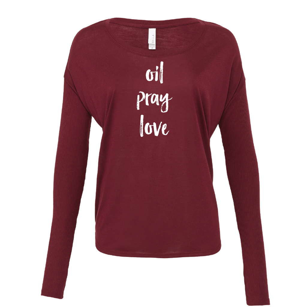 oil • pray • love  - Drapey 2x1 Long Sleeve Top Essential Oil Style young living tshirts funny oil shirts popular oil shirts doterra tshirts convention shirts