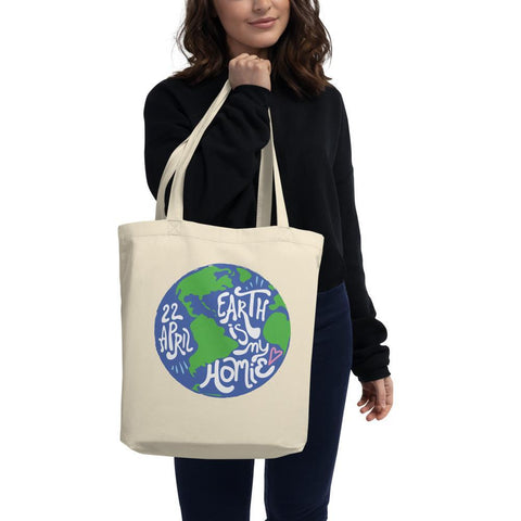 Eco Tote Bag  - Earth Is My Homie