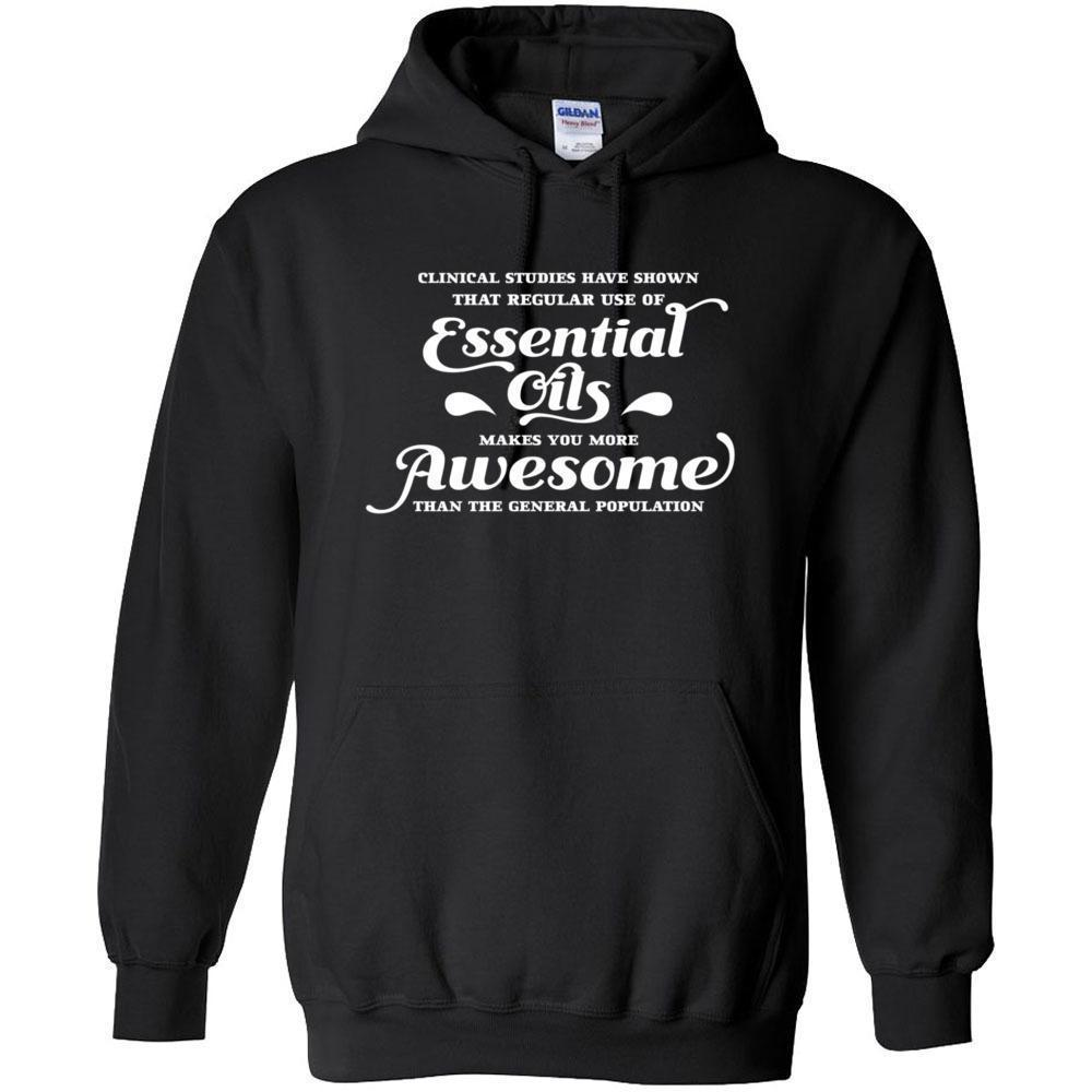 Essential Oils makes you more Awesome - Hoodie Sweatshirt | 12 Colors | up to 5XL Essential Oil Style young living tshirts funny oil shirts popular oil shirts doterra tshirts convention shirts