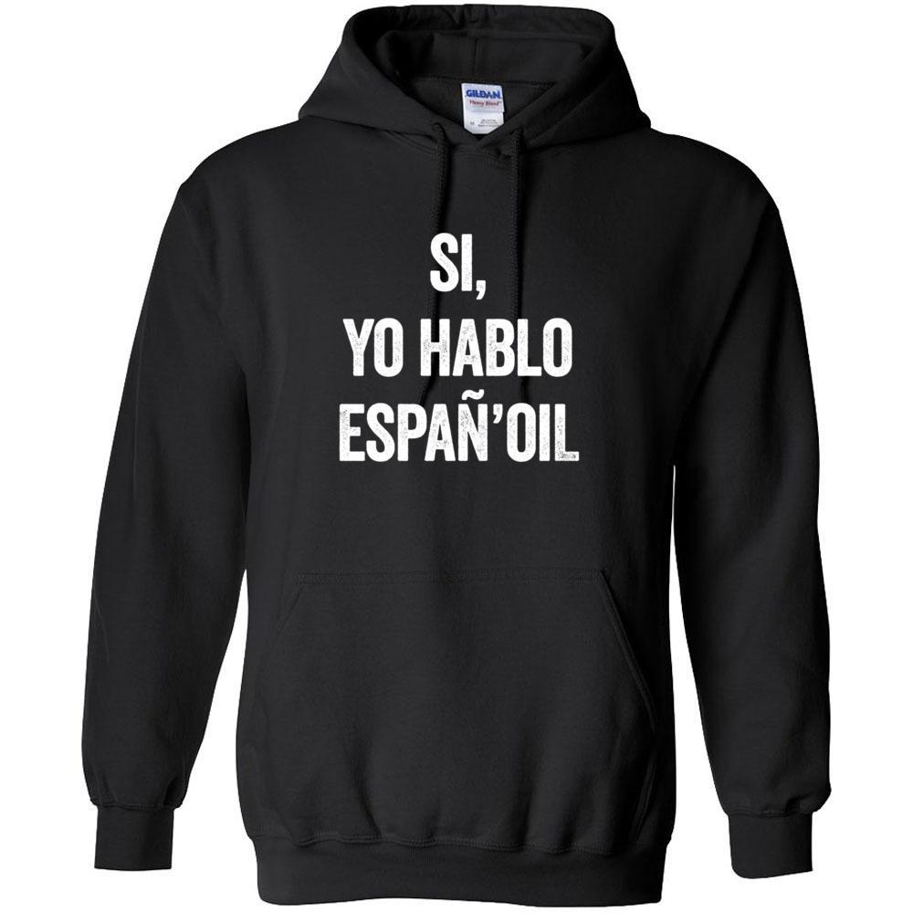 Hablo Espan'oil - Hoodie Sweatshirt | 12 Colors | up to 5XL Essential Oil Style young living tshirts funny oil shirts popular oil shirts doterra tshirts convention shirts