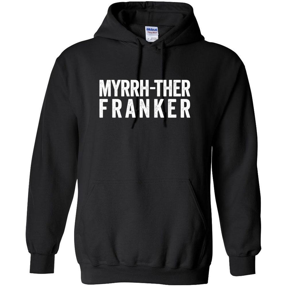Myrrh-ther Franker - Hoodie Sweatshirt | 12 Colors | up to 5XL Essential Oil Style young living tshirts funny oil shirts popular oil shirts doterra tshirts convention shirts