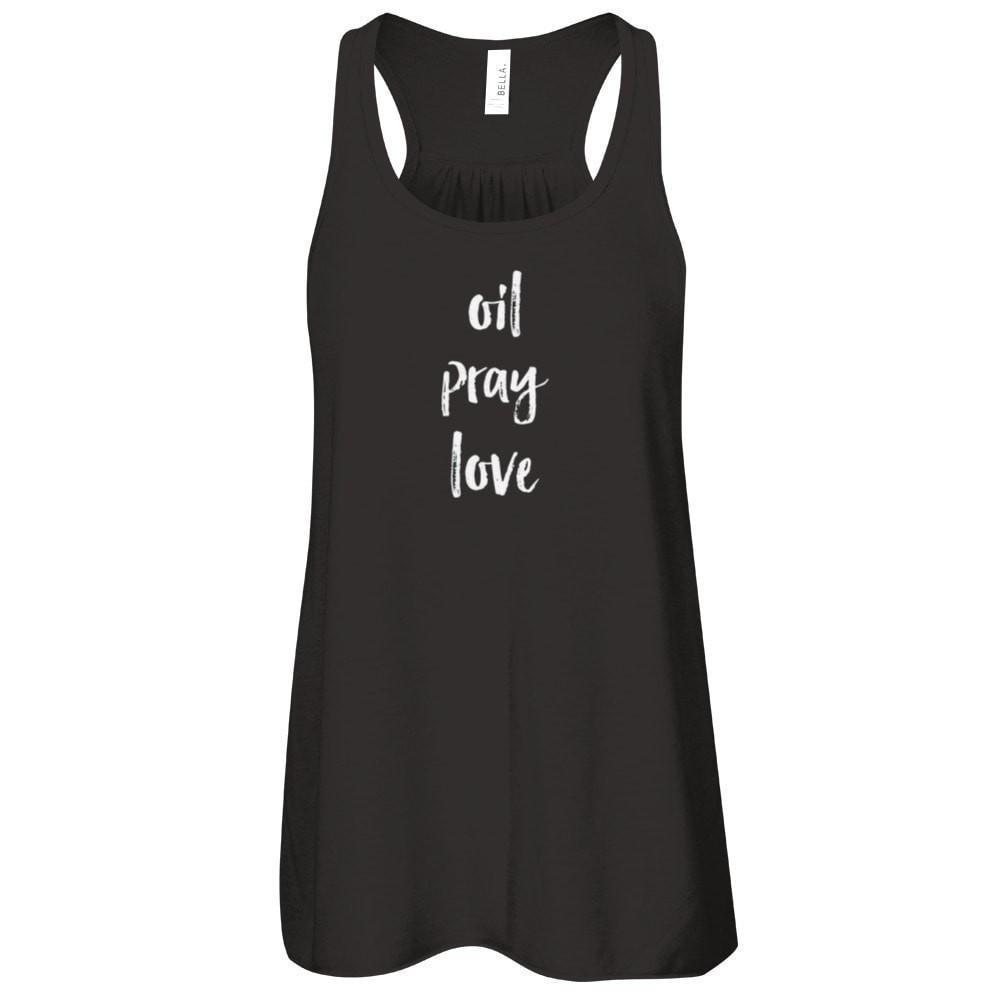 oil • pray • love  - Tank (Outlet) Essential Oil Style young living tshirts funny oil shirts popular oil shirts doterra tshirts convention shirts