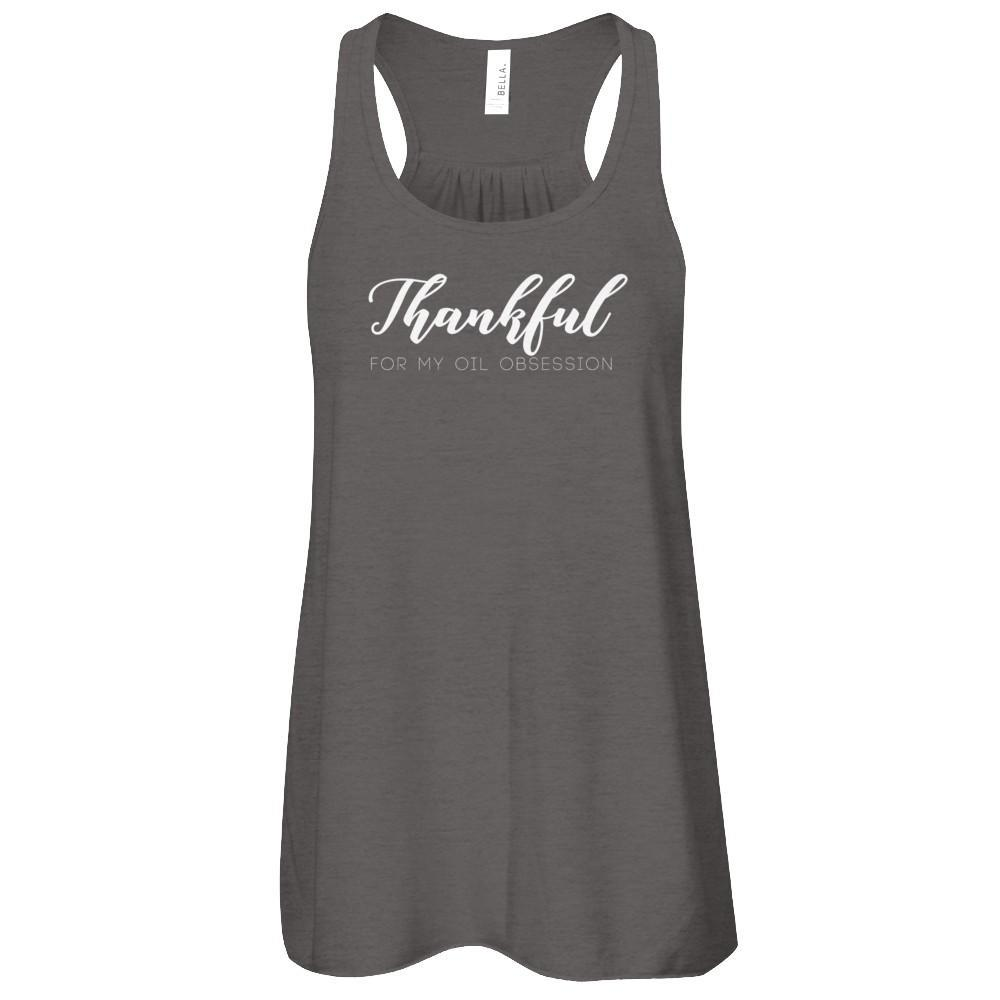 Thankful For My Oil Obsession -Tank Essential Oil Style young living tshirts funny oil shirts popular oil shirts doterra tshirts convention shirts