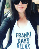 FRANKI SAYS RELAX (black letters) - Tank Essential Oil Style young living tshirts funny oil shirts popular oil shirts doterra tshirts convention shirts
