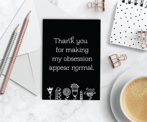 Essential Oil Greeting Cards - Thank you for making my obsession.. | 5pk, 10pk, 25pk, 50pk