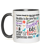 11oz Mug - The Oil Lifestyle with Black Handle accent ( Outlet)
