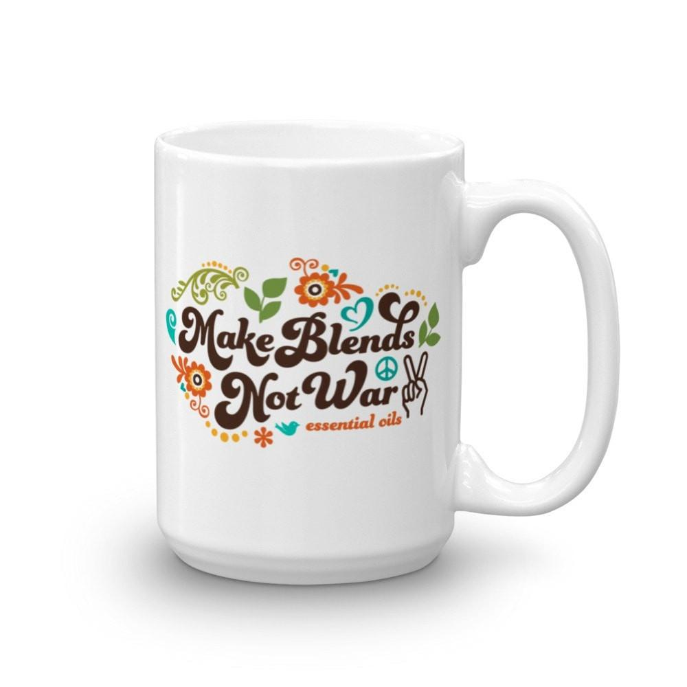 15oz Mug - Make Blends Not War Essential Oil Style young living tshirts funny oil shirts popular oil shirts doterra tshirts convention shirts