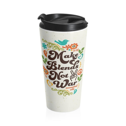15oz Stainless Steel Travel Mug - Make Blends Not War