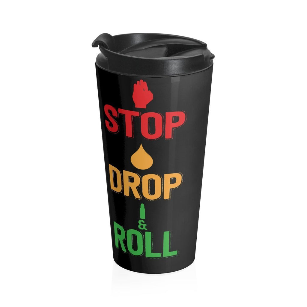 15oz Stainless Steel Travel Mug - STOP, DROP & ROLL Essential Oil Style young living tshirts funny oil shirts popular oil shirts doterra tshirts convention shirts