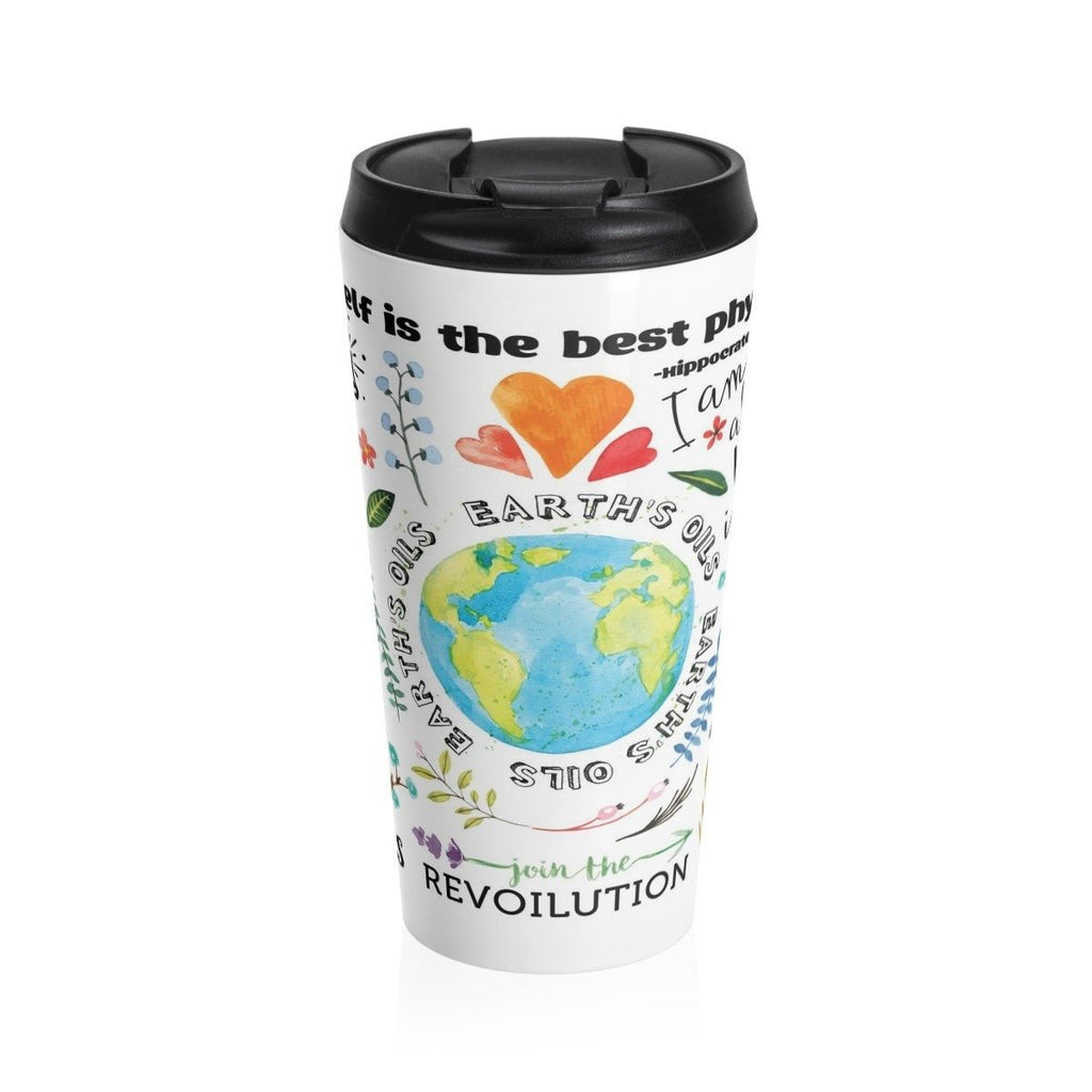 15oz Stainless Steel Travel Mug - The Oil Lifestyle Essential Oil Style young living tshirts funny oil shirts popular oil shirts doterra tshirts convention shirts