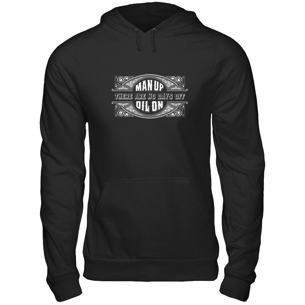 MAN UP • OIL ON - Unisex Pullover Hoodie Essential Oil Style young living tshirts funny oil shirts popular oil shirts doterra tshirts convention shirts
