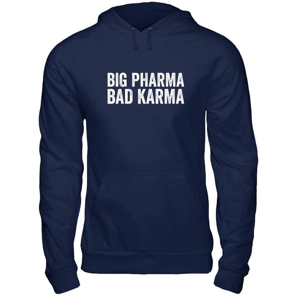 BIG PHARMA • BAD KARMA - Unisex Pullover Hoodie Essential Oil Style young living tshirts funny oil shirts popular oil shirts doterra tshirts convention shirts