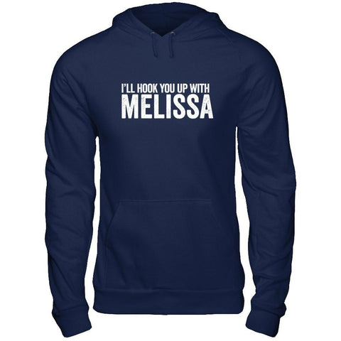 I'll Hook You Up with Melissa - Unisex Pullover Hoodie