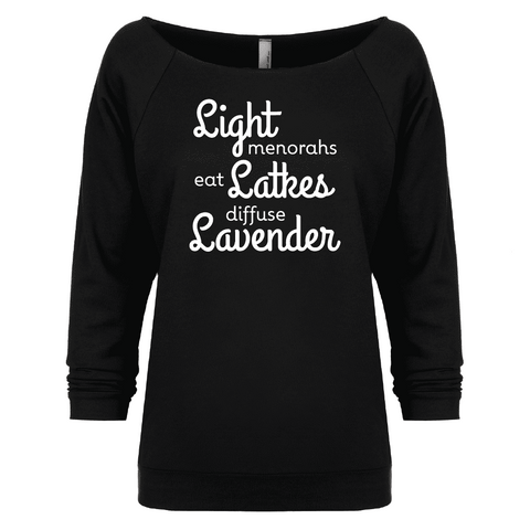 LIGHT menorahs • eat LATKES • diffuse LAVENDER - 3/4 Sleeve Raglan