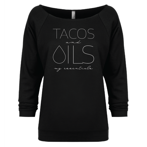 TACOS and OILS: my essentials - 3/4 Sleeve Raglan