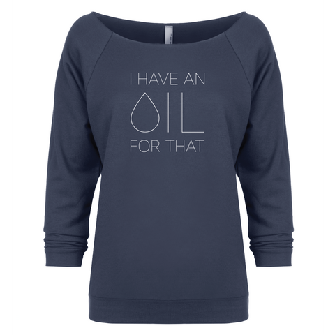I Have an OIL for That (minimal style) - 3/4 Sleeve Raglan
