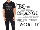 Be The Change - Men's / Unisex Crew Essential Oil Style young living tshirts funny oil shirts popular oil shirts doterra tshirts convention shirts