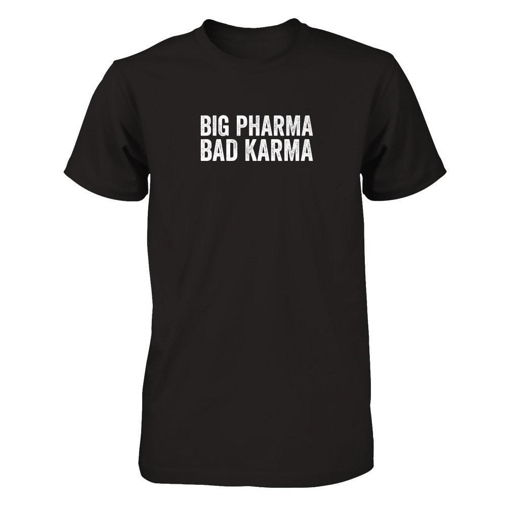 • BIG PHARMA • BAD KARMA - Men's / Unisex Crew (Outlet Product) Essential Oil Style young living tshirts funny oil shirts popular oil shirts doterra tshirts convention shirts