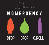 Momergency: STOP • DROP • ROLL  -  Slim Crew Essential Oil Style young living tshirts funny oil shirts popular oil shirts doterra tshirts convention shirts