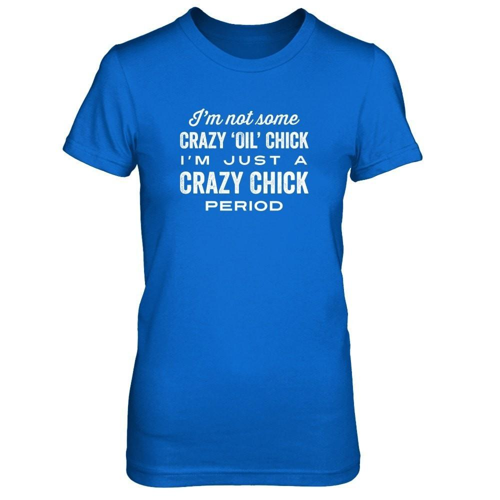 Crazy Chick - Slim Crew Essential Oil Style young living tshirts funny oil shirts popular oil shirts doterra tshirts convention shirts
