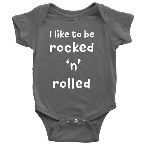 BABY ONESIE - I Like to be Rocked 'n' Rolled