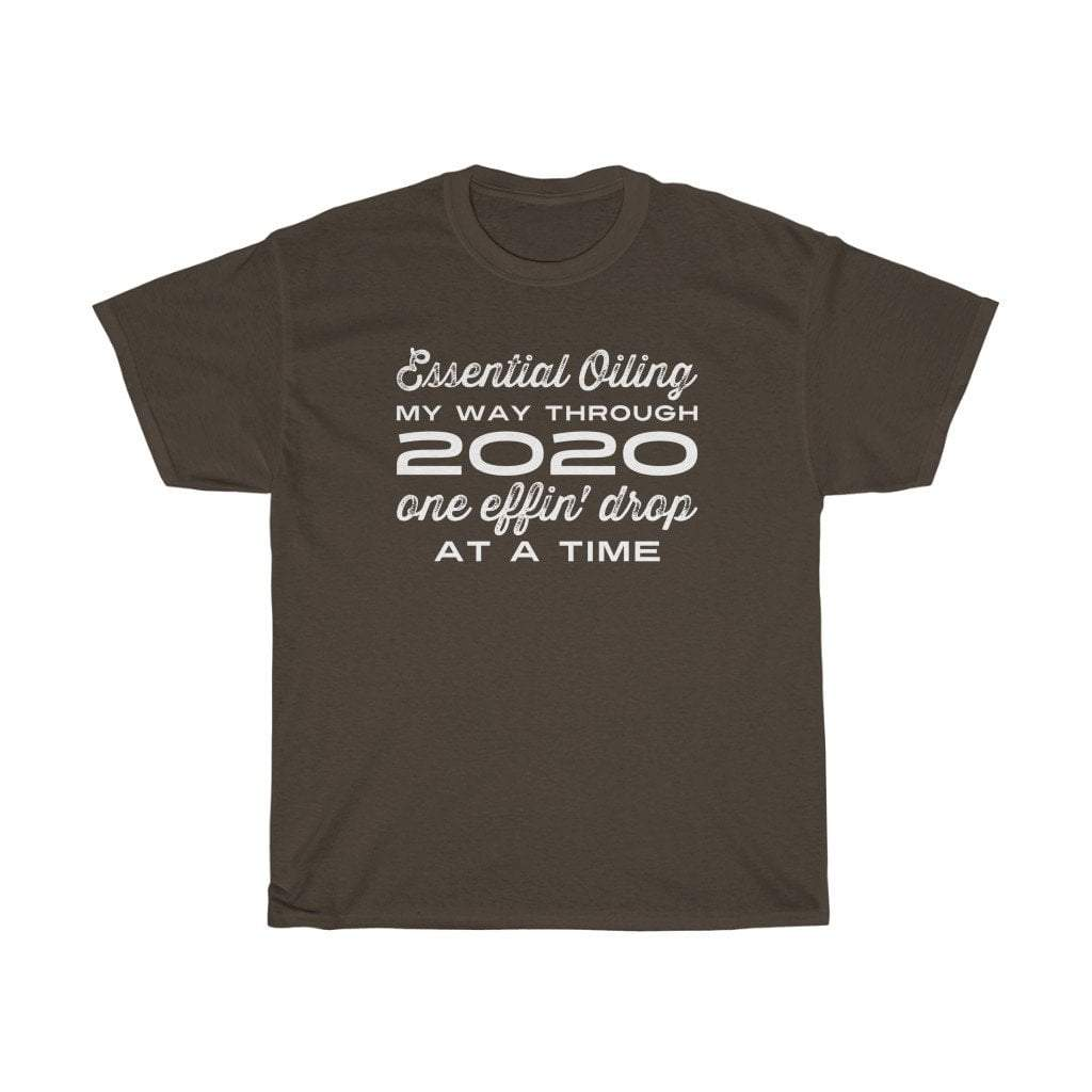 2020 one 'effin drop at a time - - Unisex Crew | sizes up to 5XL Essential Oil Style young living tshirts funny oil shirts popular oil shirts doterra tshirts convention shirts