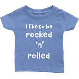 BABY TEE - I Like to be Rocked 'n' Rolled Essential Oil Style young living tshirts funny oil shirts popular oil shirts doterra tshirts convention shirts