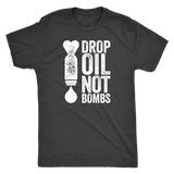 Drop Oil, Not Bombs - Vintage Triblend Tee Essential Oil Style young living tshirts funny oil shirts popular oil shirts doterra tshirts convention shirts