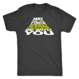May The Force Be With You - Vintage Triblend Tee Essential Oil Style young living tshirts funny oil shirts popular oil shirts doterra tshirts convention shirts