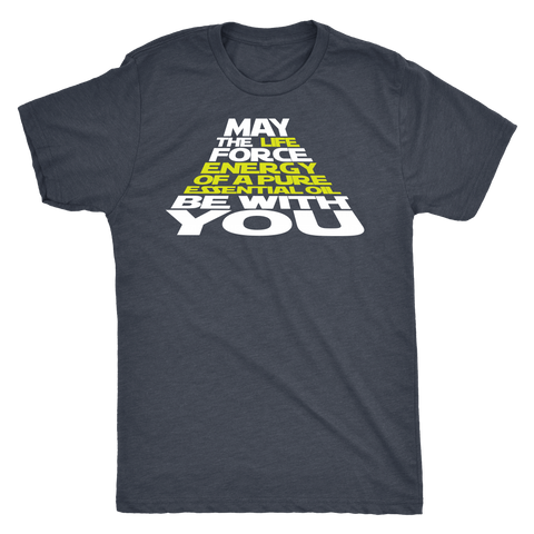 May The Force Be With You - Vintage Triblend Tee