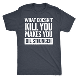 Oil Stronger - Vintage Triblend Tee Essential Oil Style young living tshirts funny oil shirts popular oil shirts doterra tshirts convention shirts