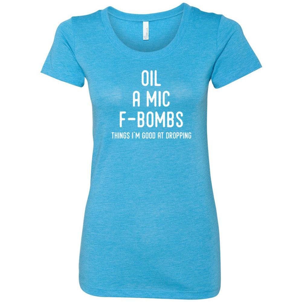 Oil, A Mic, F-Bombs - Women's Triblend Short Sleeve Tee Essential Oil Style young living tshirts funny oil shirts popular oil shirts doterra tshirts convention shirts