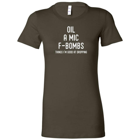 Oil, A Mic, F-Bombs - Slim Fitted Crew | 13 Colors
