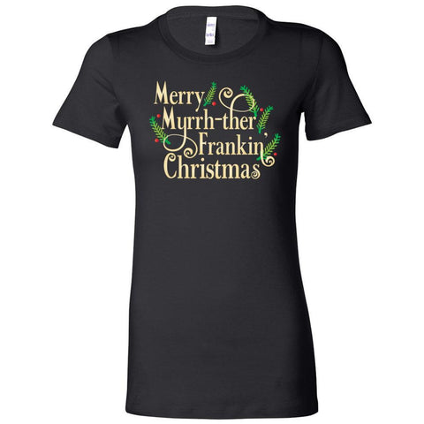 Merry Myrrh-ther Frankin' Christmas - Slim Fitted Crew | 11 colors