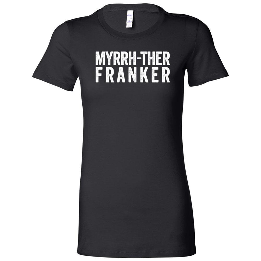 Myrrh-ther Franker - Slim Fitted Crew | 13 Colors Essential Oil Style young living tshirts funny oil shirts popular oil shirts doterra tshirts convention shirts