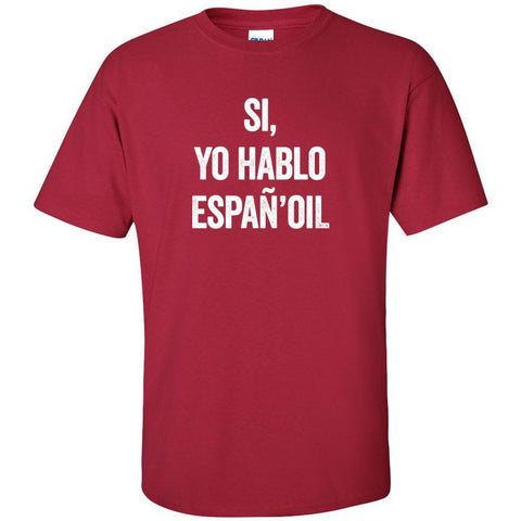 Hablo Espan'oil - Ultra Cotton Crew | 12 Colors | sizes up to 5XL