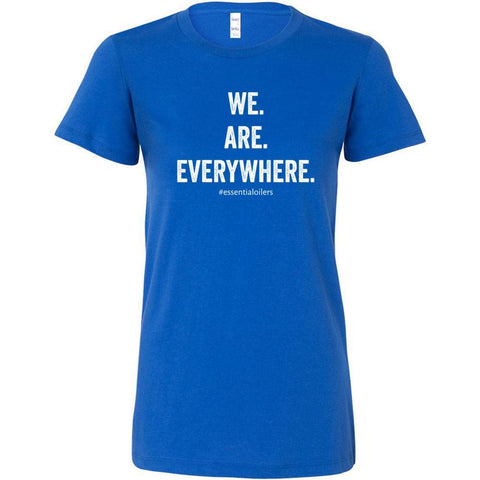 WE ARE EVERYWHERE  - Slim Fitted Crew | 13 Colors