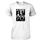 Pretty Fly for an Oil Guy - Unisex Crew | sizes up to 5XL Essential Oil Style young living tshirts funny oil shirts popular oil shirts doterra tshirts convention shirts