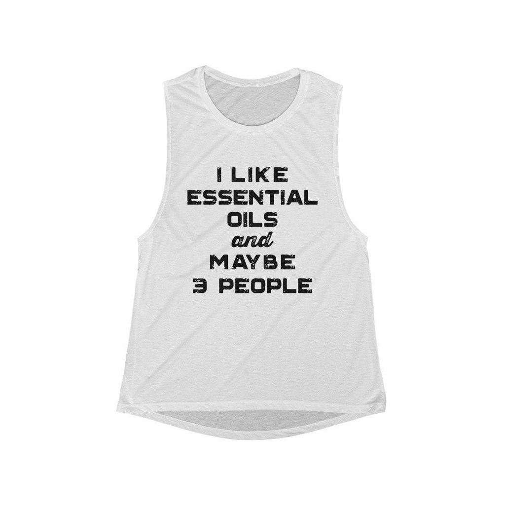 I Like Essential Oils and Maybe 3 People - Women's Flowy Scoop Muscle Tank Essential Oil Style young living tshirts funny oil shirts popular oil shirts doterra tshirts convention shirts